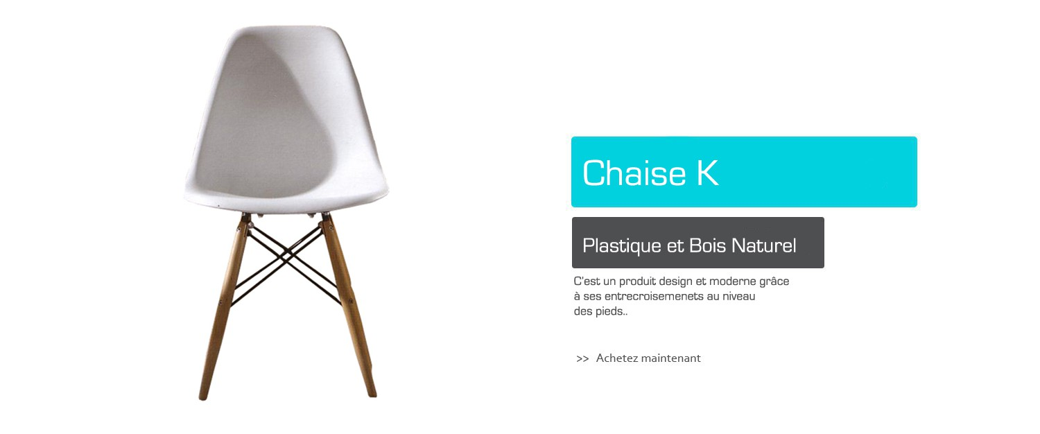Chaise K